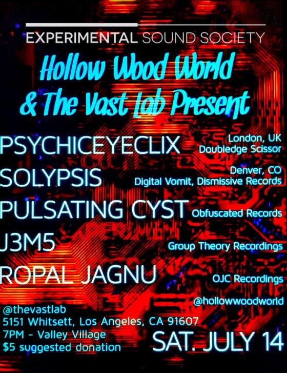 HWW, Vast Lab, ExSoSo, Psychiceyeclix, Solypsis, J3M5, Pulsating Cyst, Ropal Jagnu.png
